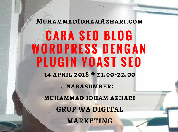 Cara SEO Blog WordPress Dengan Plugin Yoast SEO Melalui Grup WA Digital Marketing