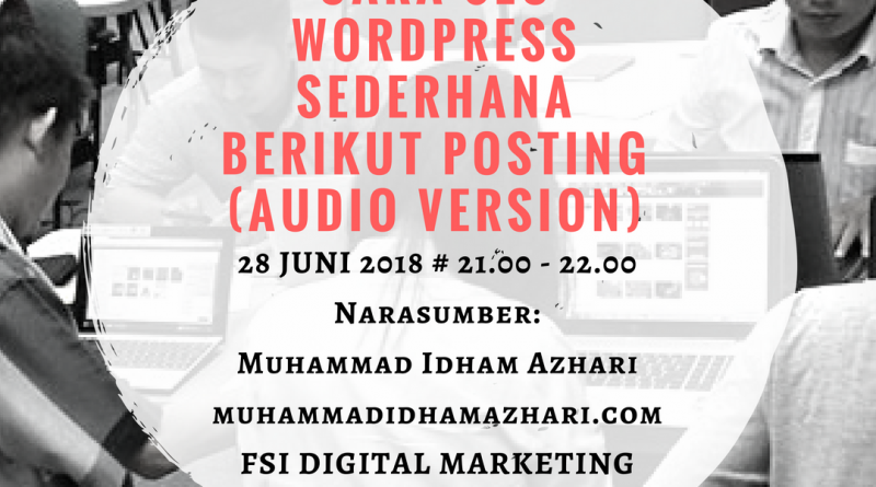 Cara SEO WordPress Sederhana Berikut Posting Melalui WAG Forum Sales Indonesia Digital Marketing