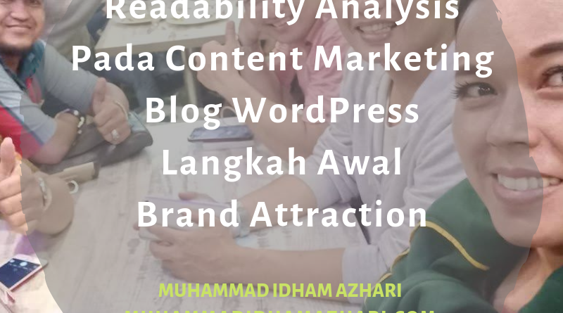 Readability Analysis Pada Content Marketing Blog WordPress Langkah Awal Brand Attraction