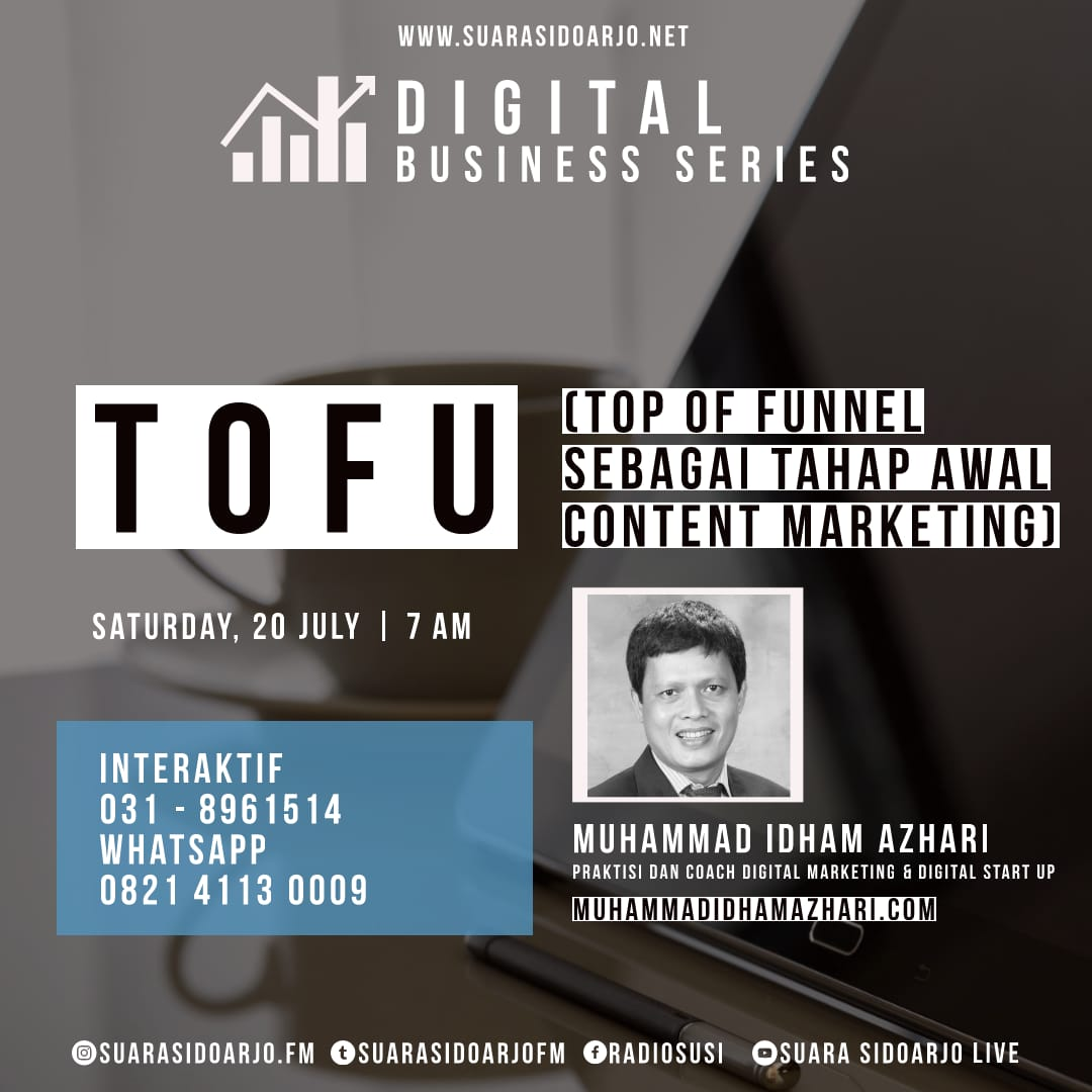 TOFU Top Of Funnel Sebagai Tahap Awal CONTENT MARKETING by Muhammad Idham Azhari