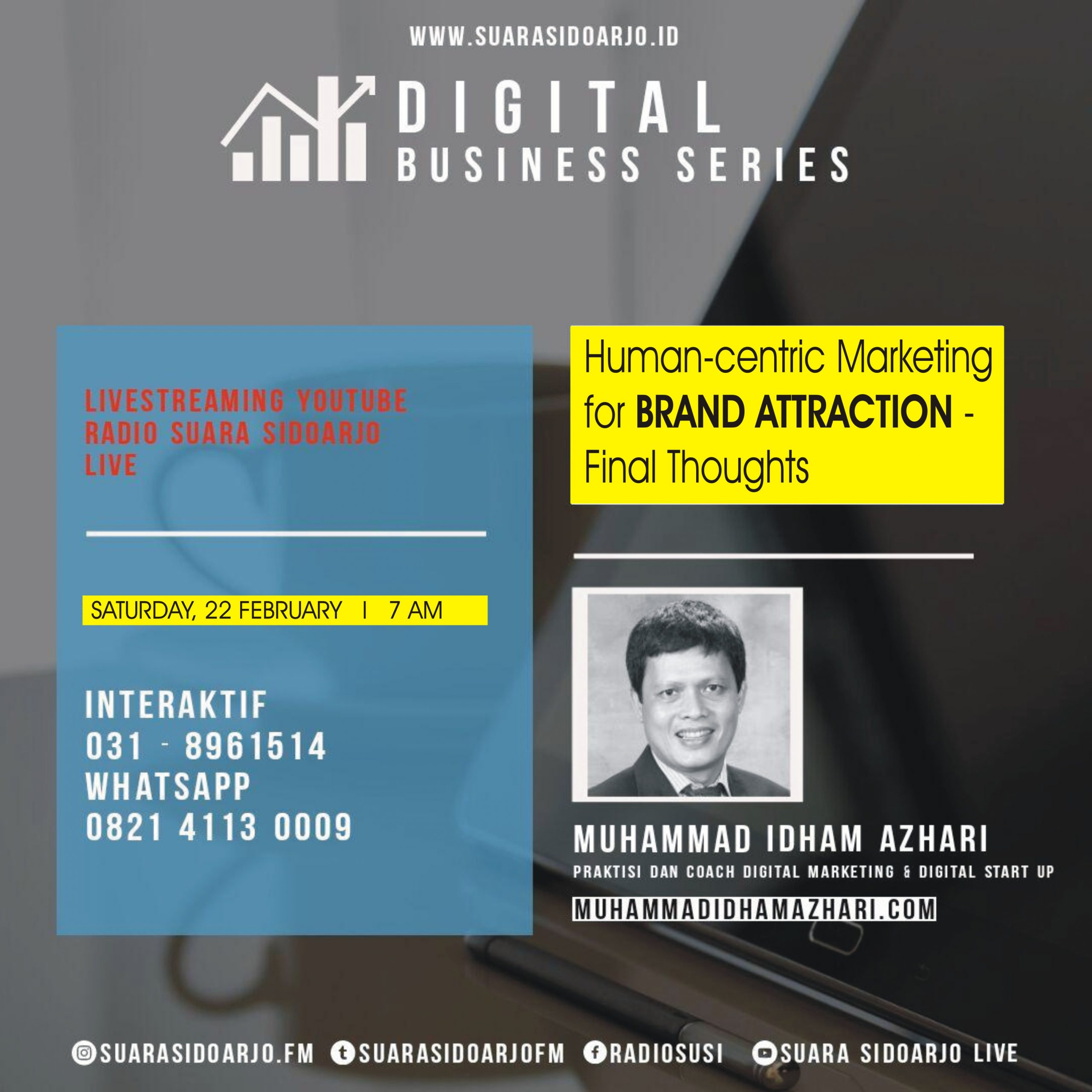 Human-centric Marketing for BRAND ATTRACTION - Final Thoughts Melalui Suara Sidoarjo